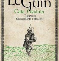 Ursula K. Le Guin – Cała Orsinia