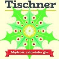 ks. Józef Tischner – Mądrość człowieka gór