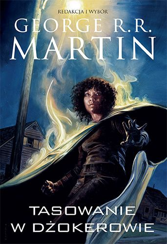 George R.R. Martin – Dzikie karty. Tom 9