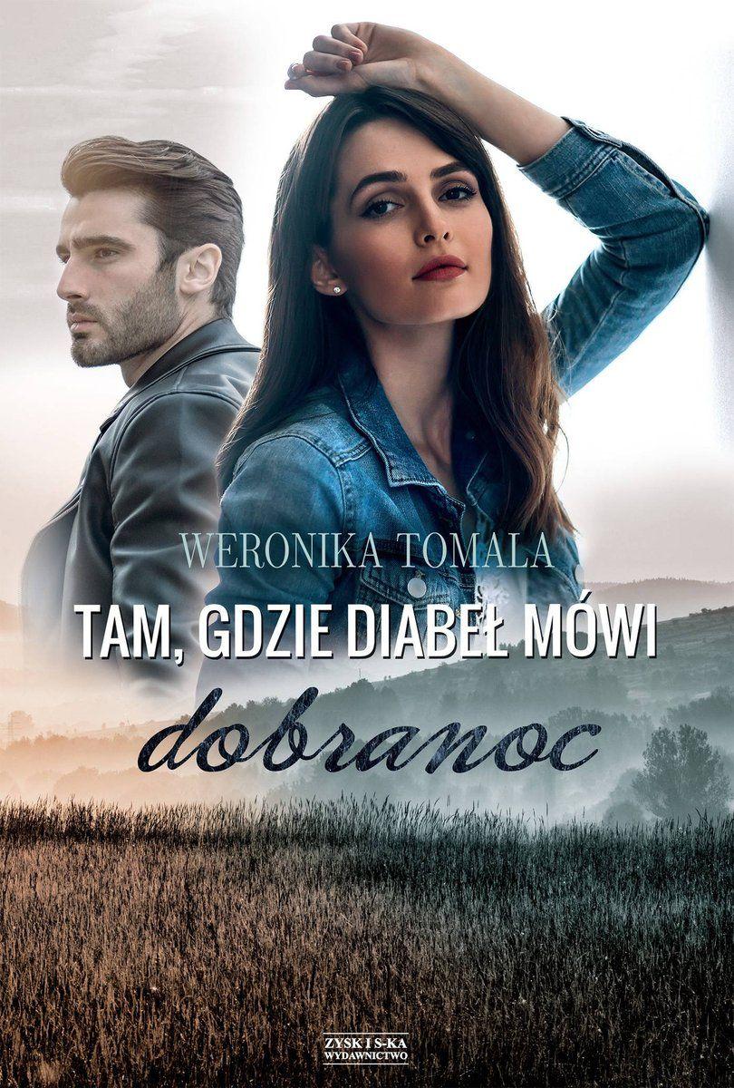 Weronika Tomala – Tam gdzie diabeł mówi dobranoc