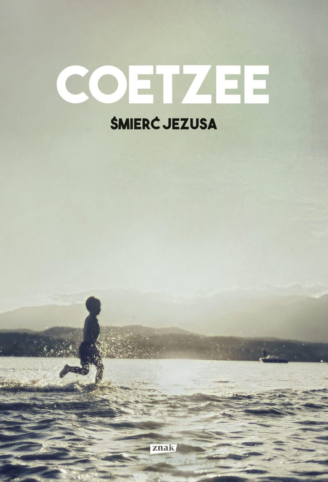 J.M. Coetzee – Śmierć Jezusa