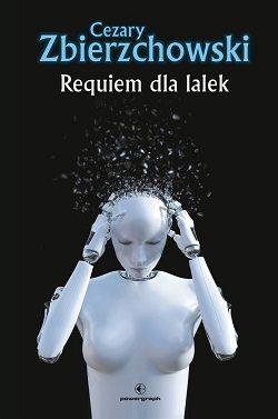 Cezary Zbierzchowski – Requiem dla lalek