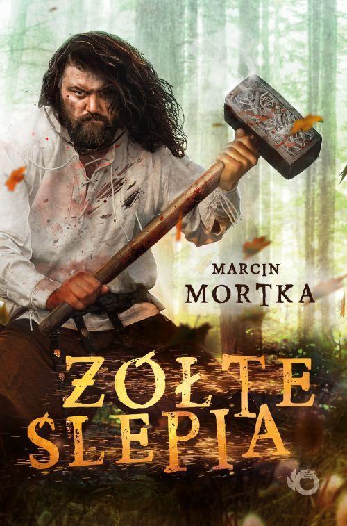 Marcin Mortka – Żółte ślepia