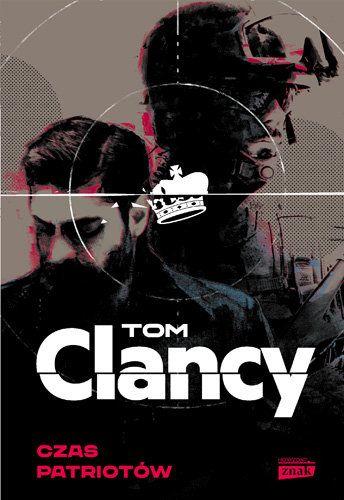Tom Clancy – Czas patriotów