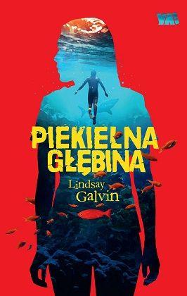 Lindsay Galvin – Piekielna głębina