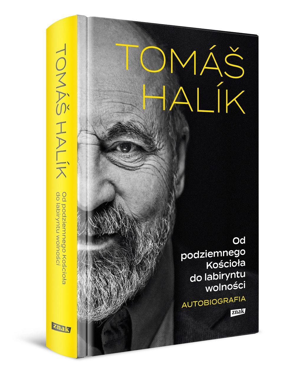 ks. Tomáš Halík – Od podziemnego Kościoła do labiryntu wolności. Autobiografia.