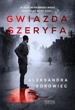 Aleksandra Borowiec – Gwiazda Szeryfa