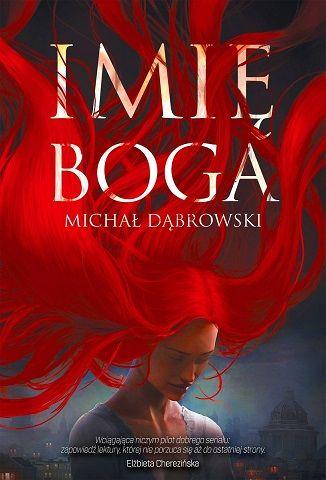 Michał Dąbrowski – Imię Boga