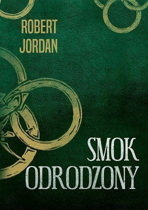 Robert Jordan – Smok odrodzony. Koło czasu. Tom 3