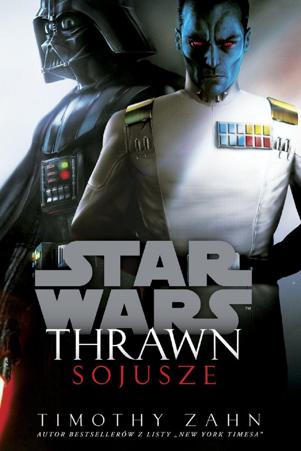 Timothy Zahn – Star Wars: Thrawn. Sojusze