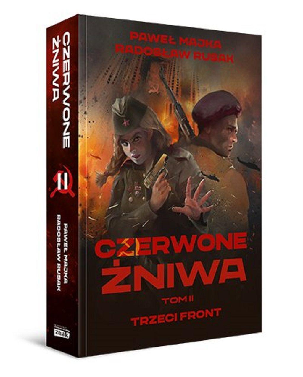 Paweł Majka, Radosław Rusak – Czerwone żniwa. Trzeci front