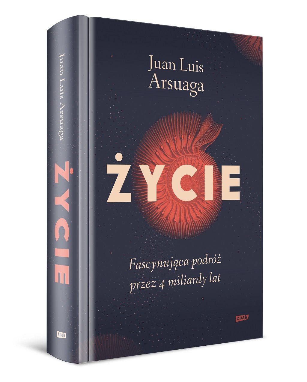Juan Luis Arsuaga – Życie. Fascynująca podróż przez 4 miliardy lat