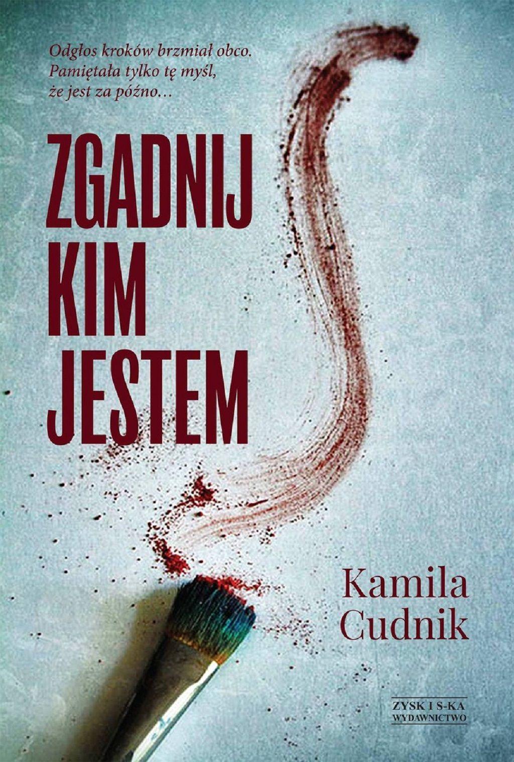 Kamila Cudnik – Zgadnij, kim jestem