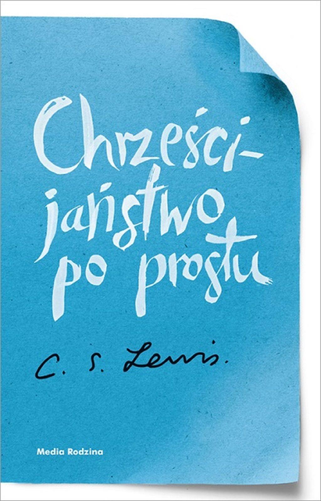C.S. Lewis – Chrześcijaństwo po prostu