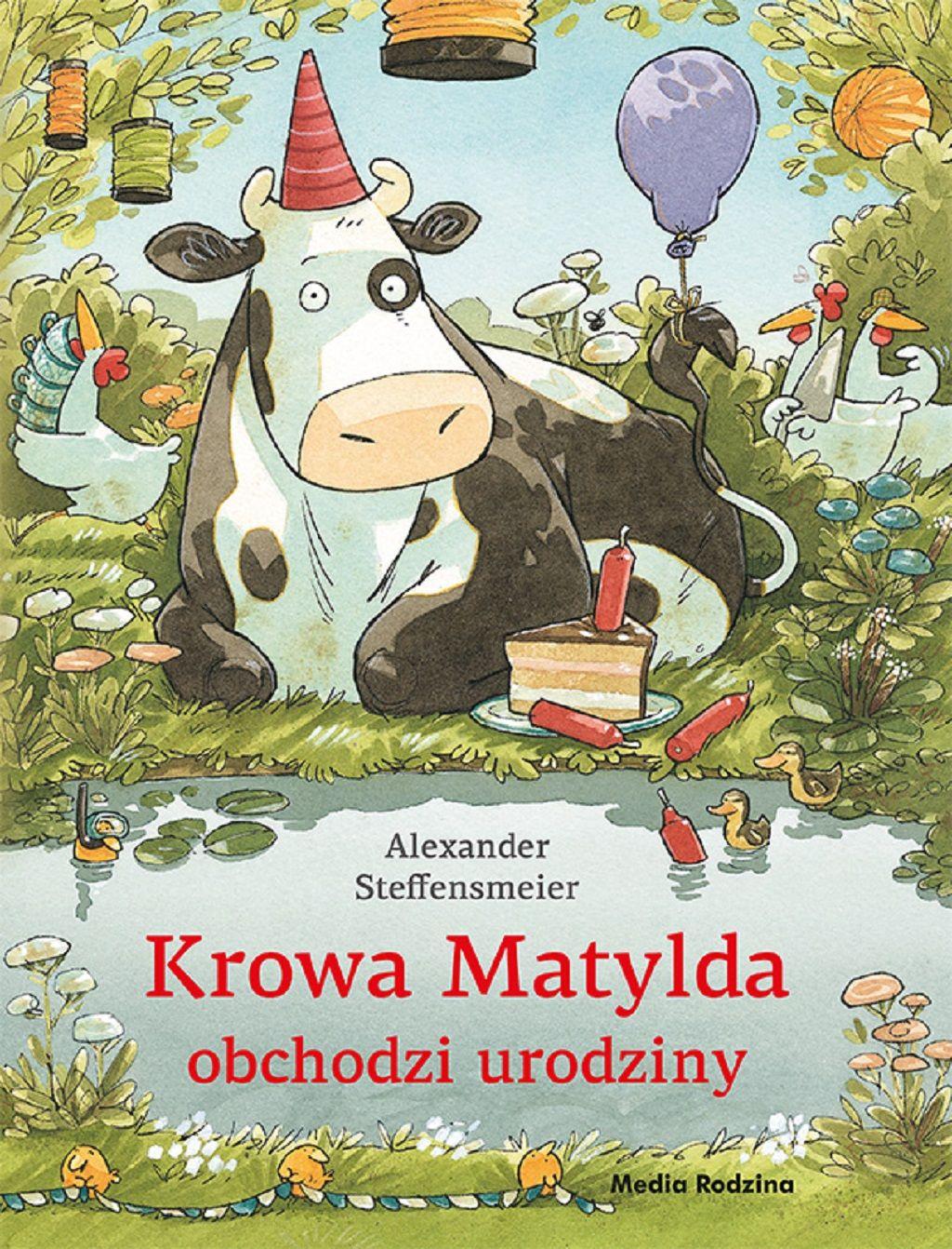 Alexander Steffensmeier – Krowa Matylda obchodzi urodziny