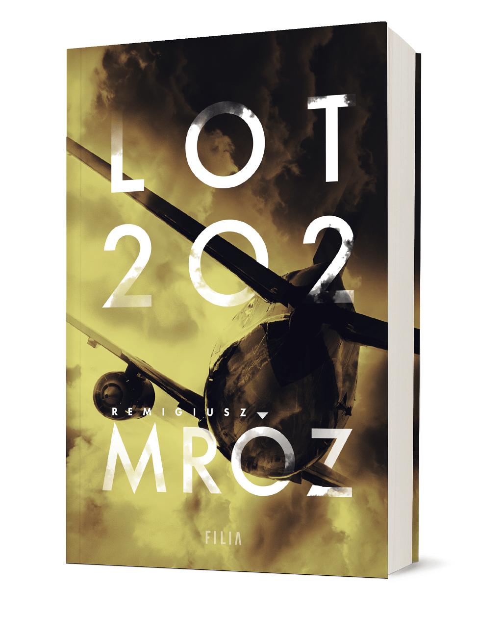 Remigiusz Mróz – Lot 202