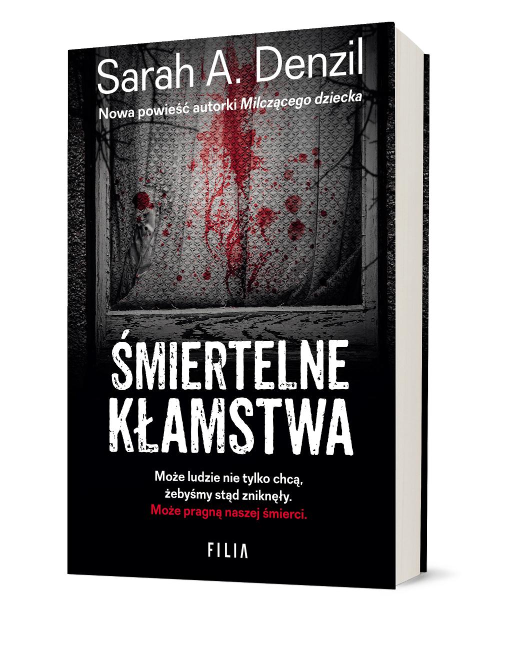 Sarah A. Denzil – Śmiertelne kłamstwa