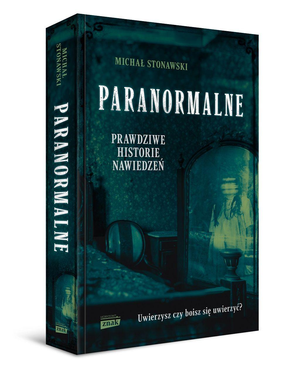 Michał Stonawski – Paranormalne