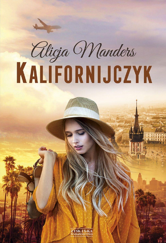 Alicja Manders – Kalifornijczyk