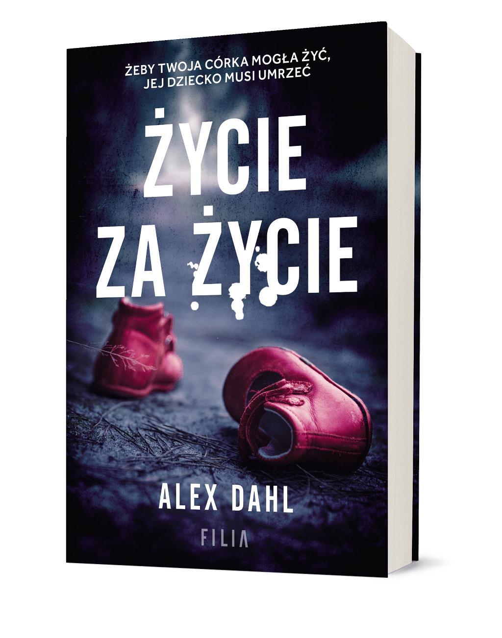 Alex Dahl – Życie za życie