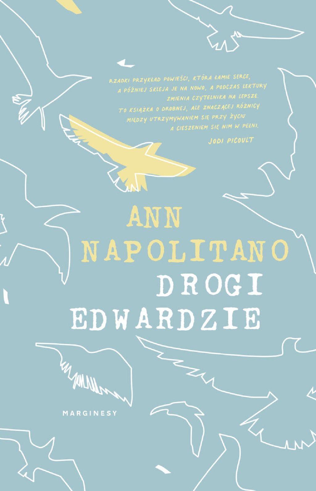 Ann Napolitano – Drogi Edwardzie