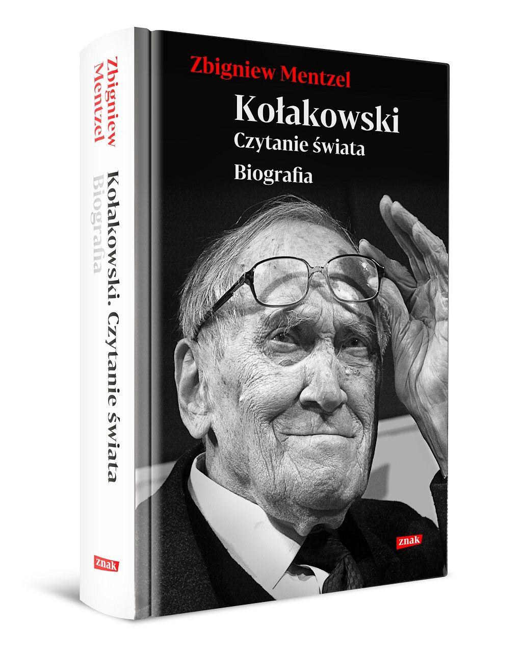Zbigniew Mentzel – Kołakowski. Czytanie świata. Biografia