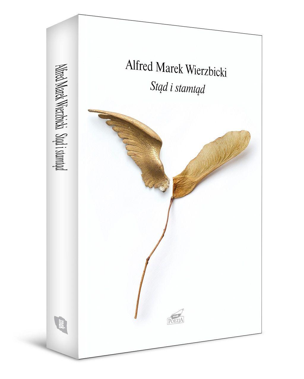 ks. Alfred Marek Wierzbicki – Stąd i stamtąd
