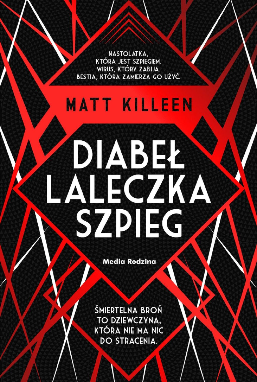 Matt Killeen – Diabeł, laleczka, szpieg