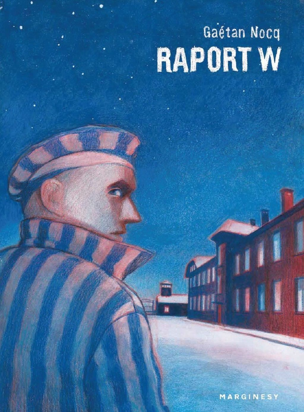 Gaetan Nocq – Raport W. Opowieść rotmistrza Pileckiego