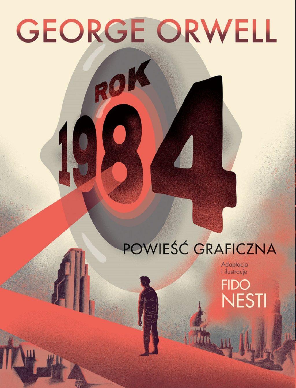 George Orwell – Rok 1984, adaptacja i ilustracje: Fido Nesti