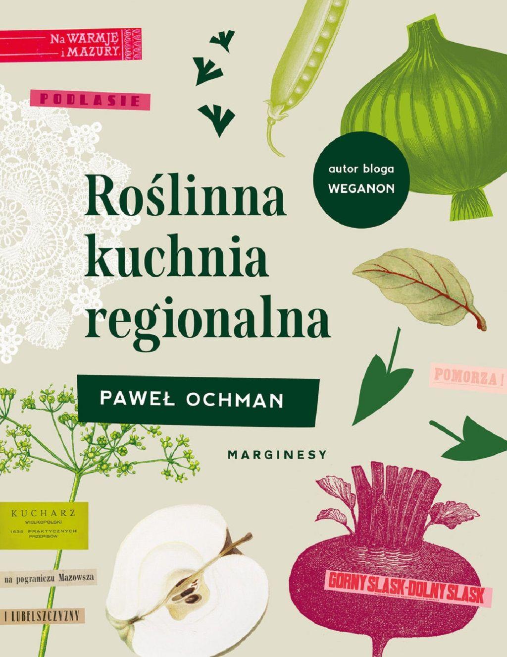 Paweł Ochman – Roślinna kuchnia regionalna
