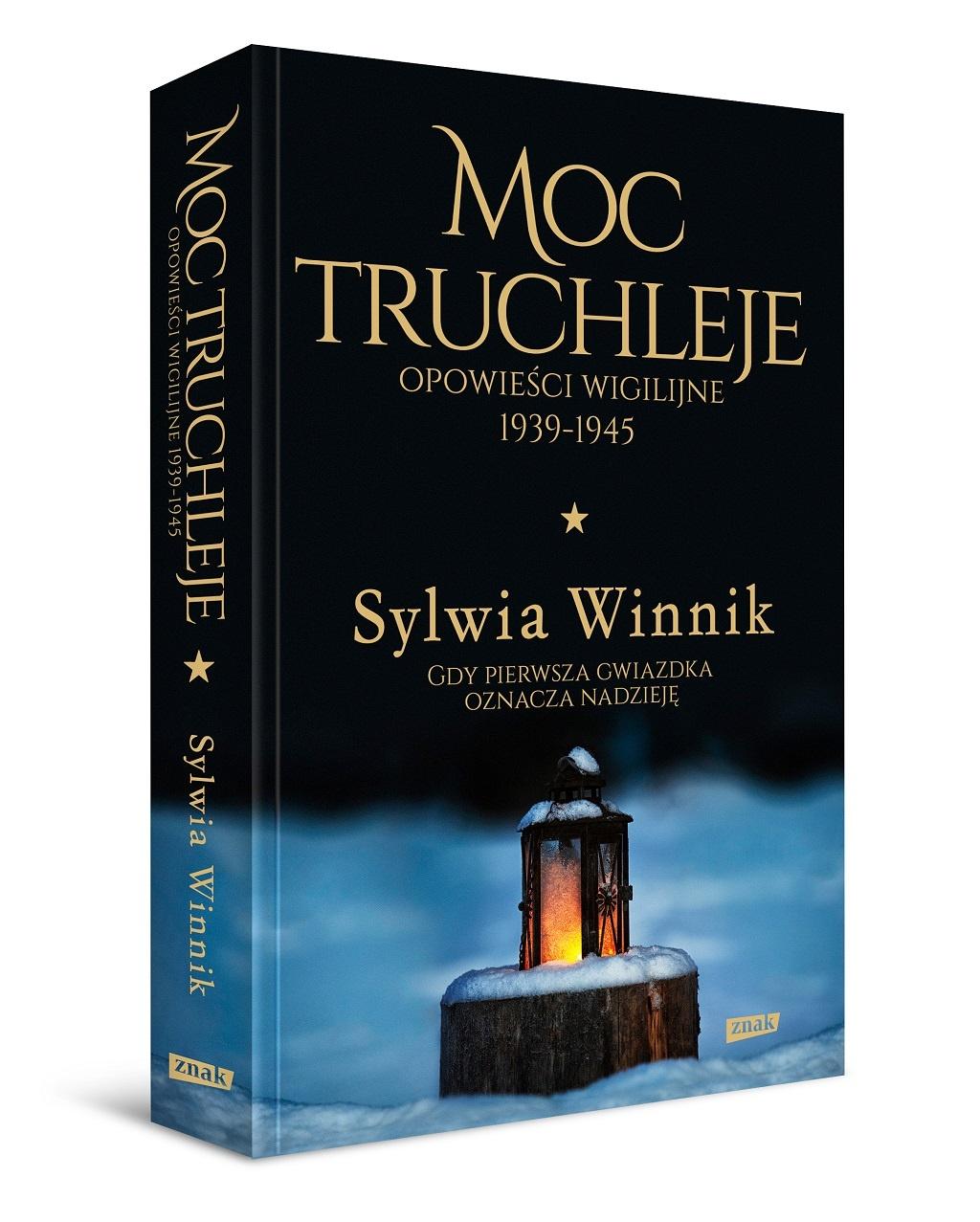 Sylwia Winnik – Moc truchleje. Opowieści wigilijne 1939-1945