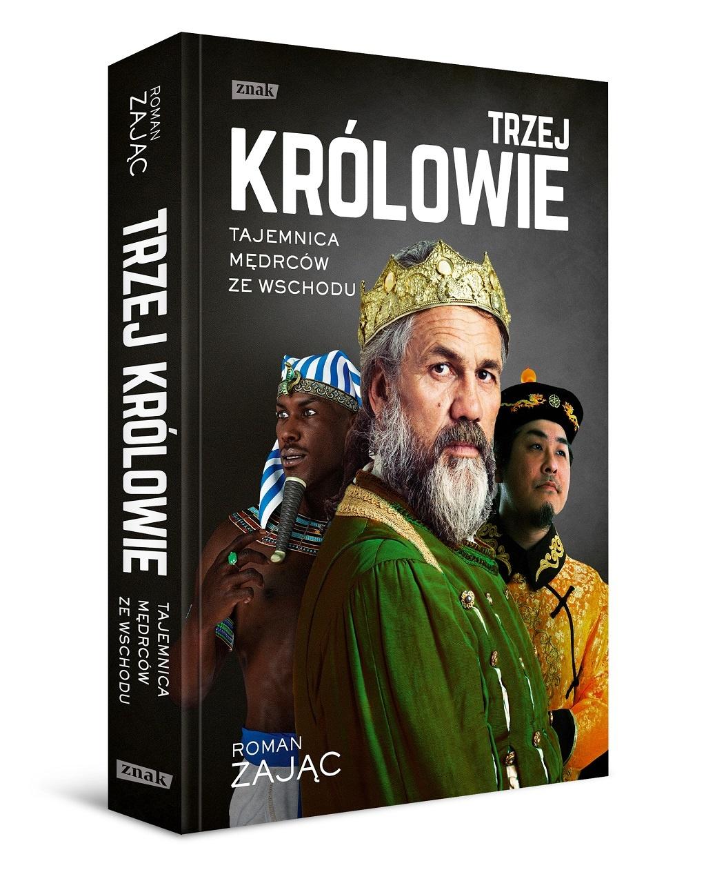 Roman Zając – Trzej Królowie. Tajemnica Mędrców ze Wschodu