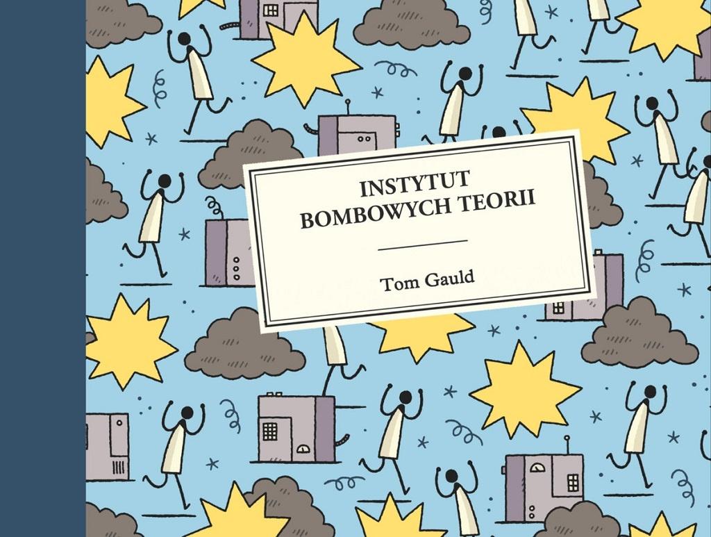 Tom Gauld – Instytut Bombowych Teorii