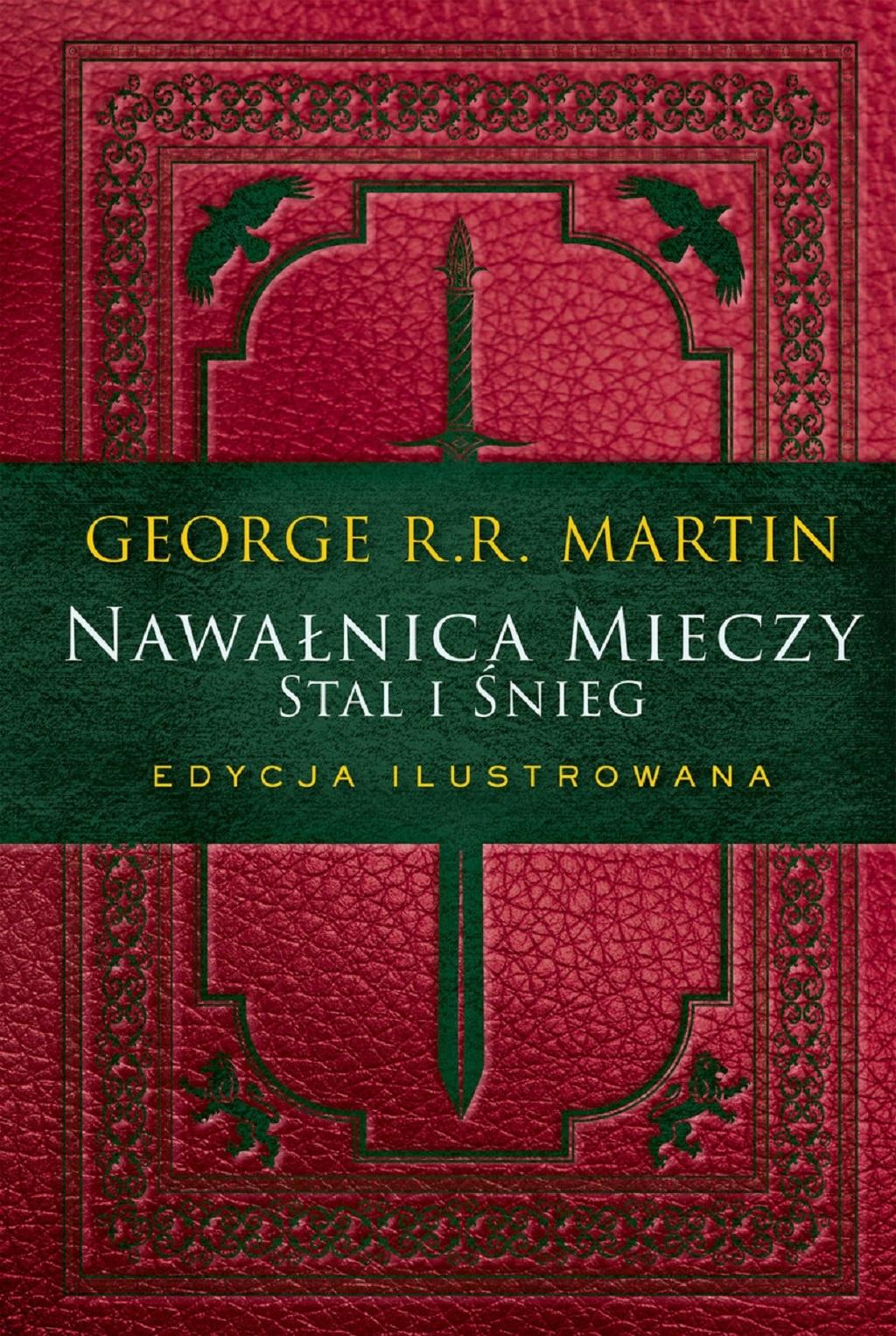 George R.R. Martin – Gra o tron. Edycja ilustrowana