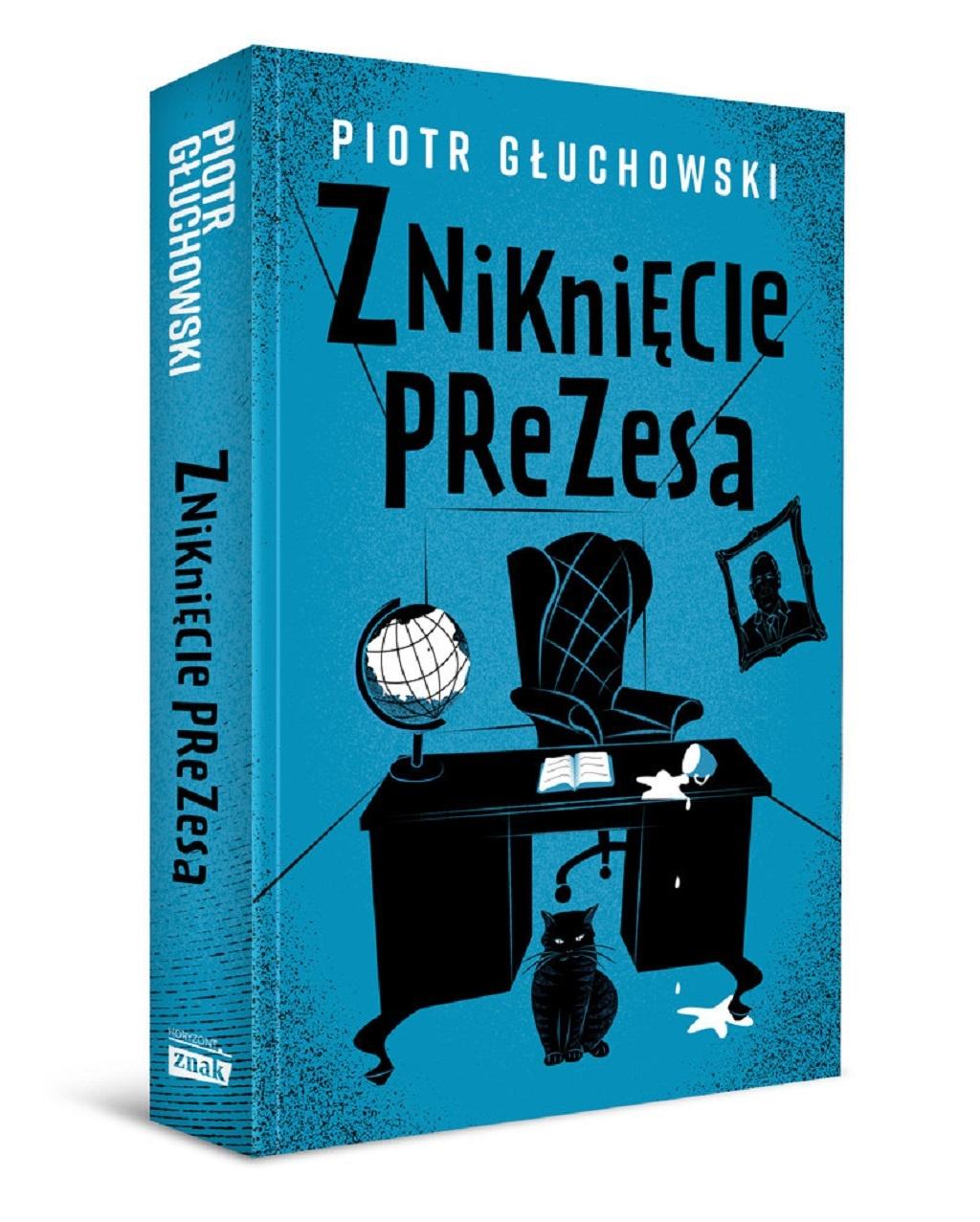 Piotr Głuchowski – Zniknięcie Prezesa