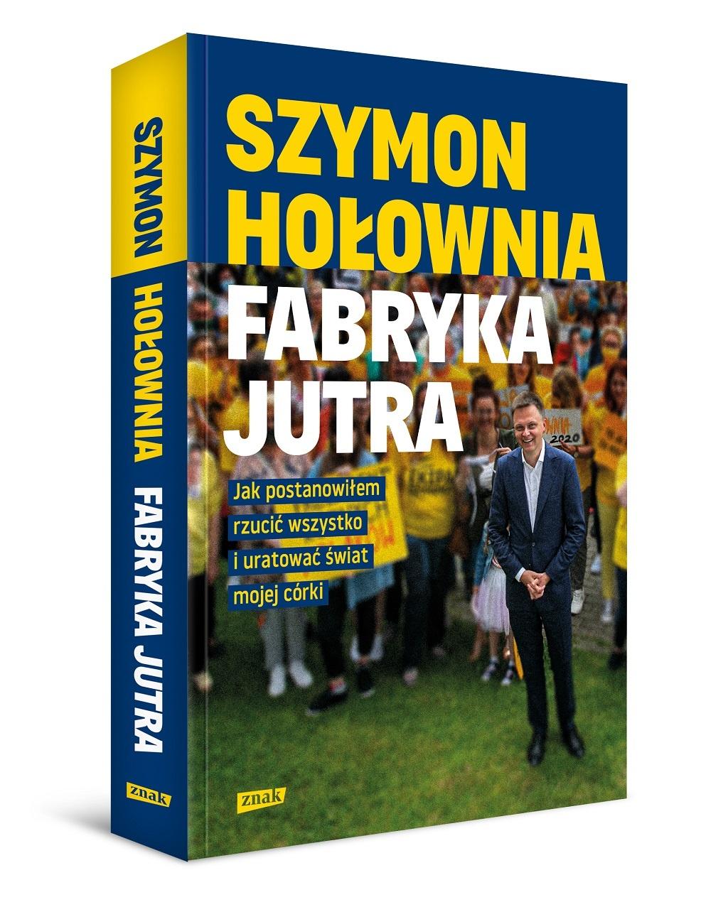 Szymon Hołownia – Fabryka jutra