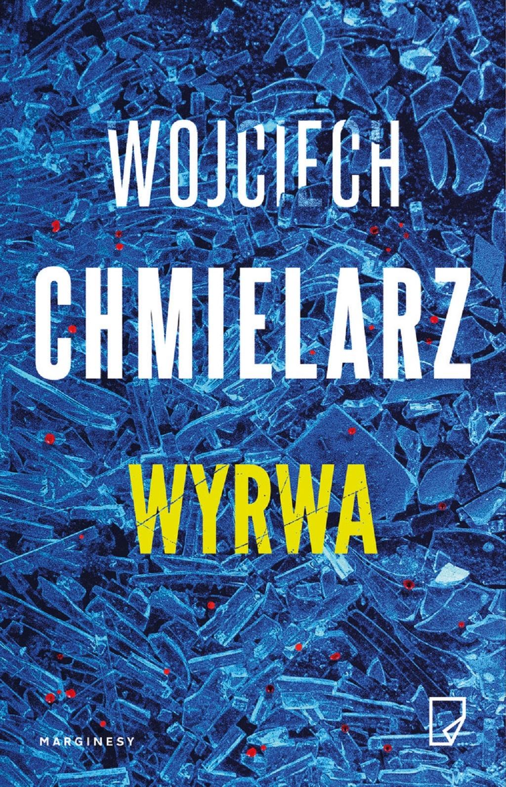 Wojciech Chmielarz – Wyrwa