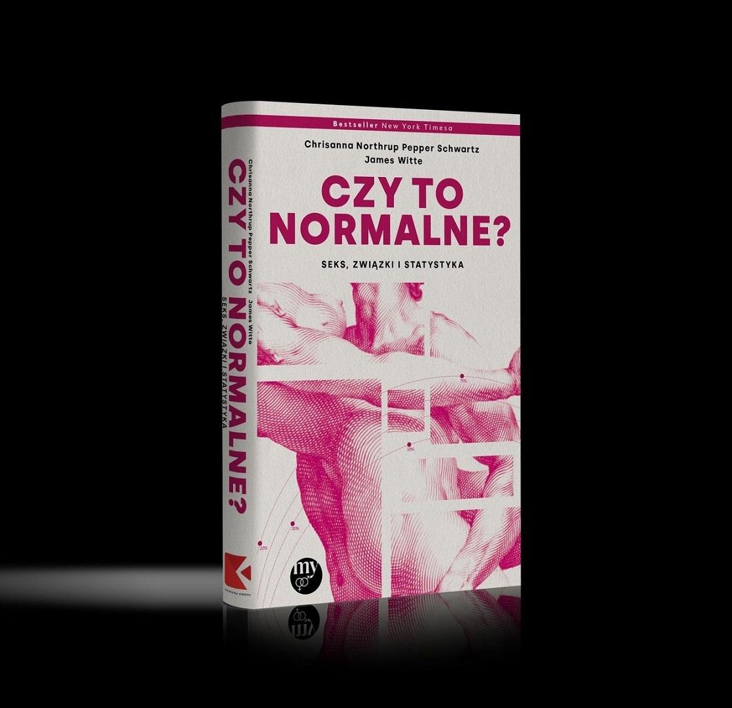 Chrisanna Northrup, Pepper Schwartz, James Witte – Czy to normalne? Seks, związki i statystyka