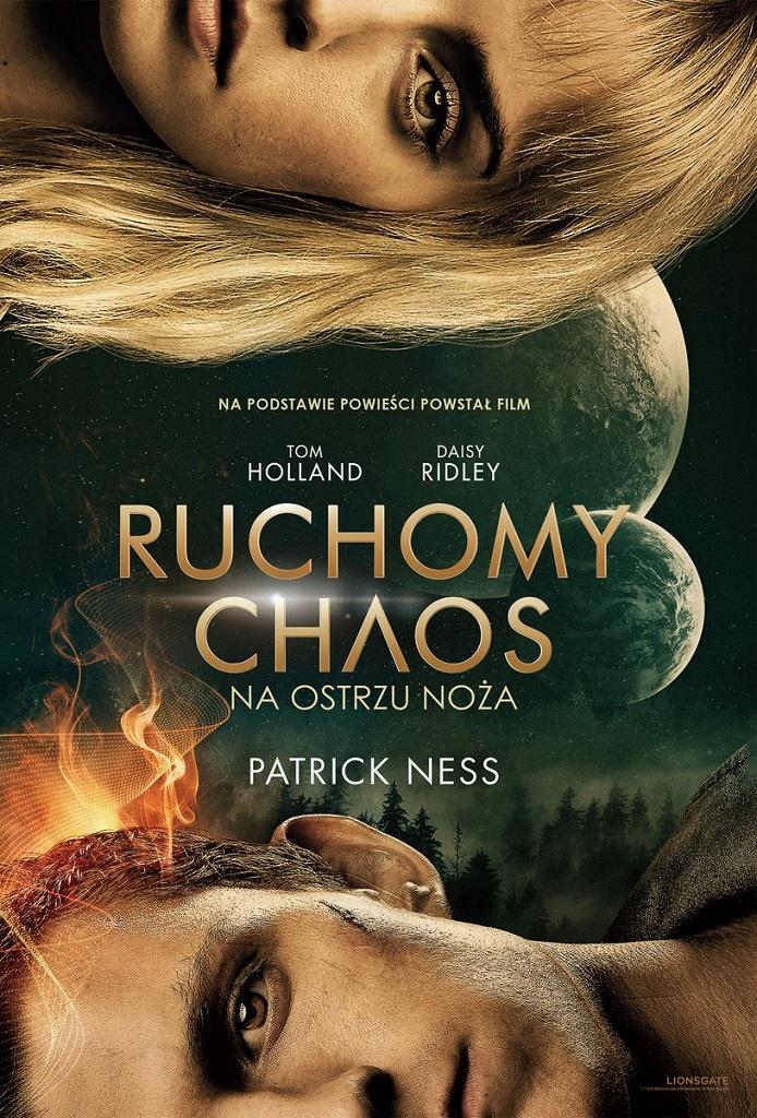 Patrick Ness – Na ostrzu noża. Ruchomy Chaos