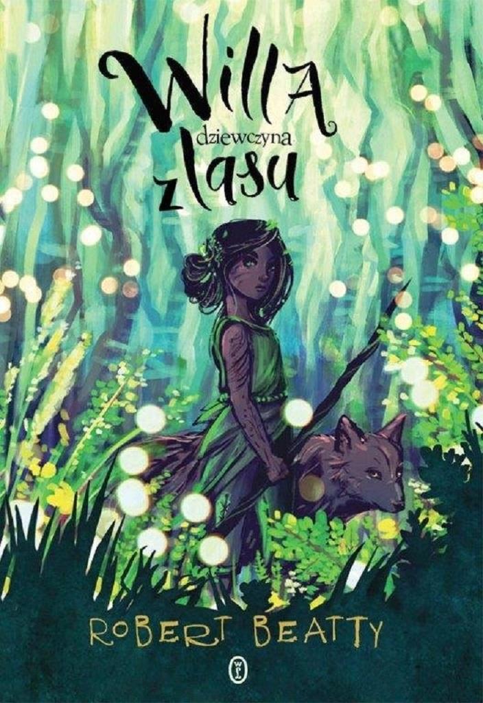 Robert Beatty – Willa, dziewczyna z lasu