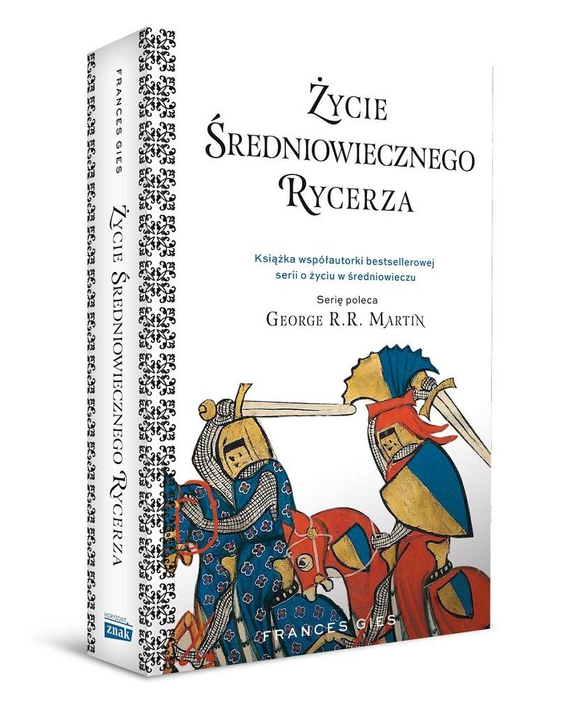 Frances Gies – Życie średniowiecznego rycerza