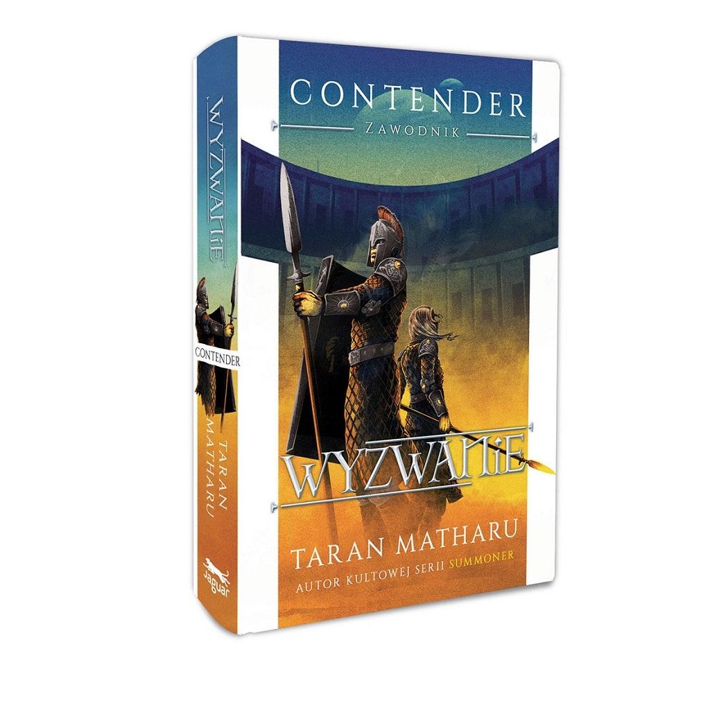 Taran Matharu – Contender – Zawodnik. Tom 2. Wyzwanie