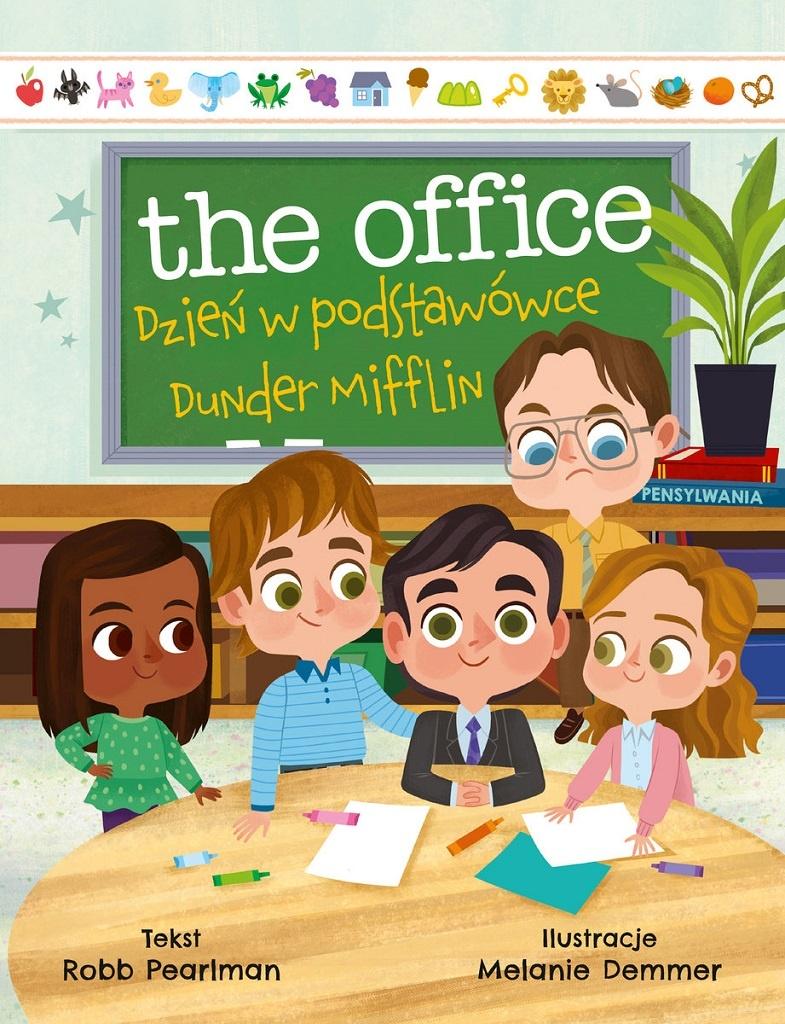 Robb Pearlman – The Office. Dzień w podstawówce Dunder Mifflin
