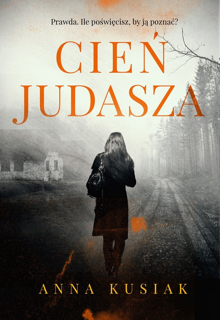 Anna Kusiak – Cień judasza