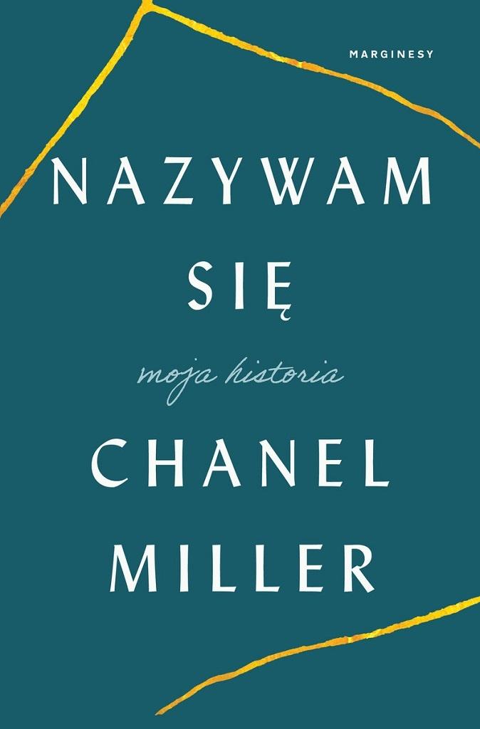Chanel Miller – Nazywam się. Moja historia