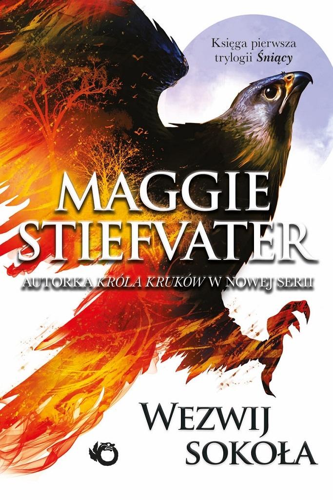Maggie Stiefvater – Wezwij sokoła