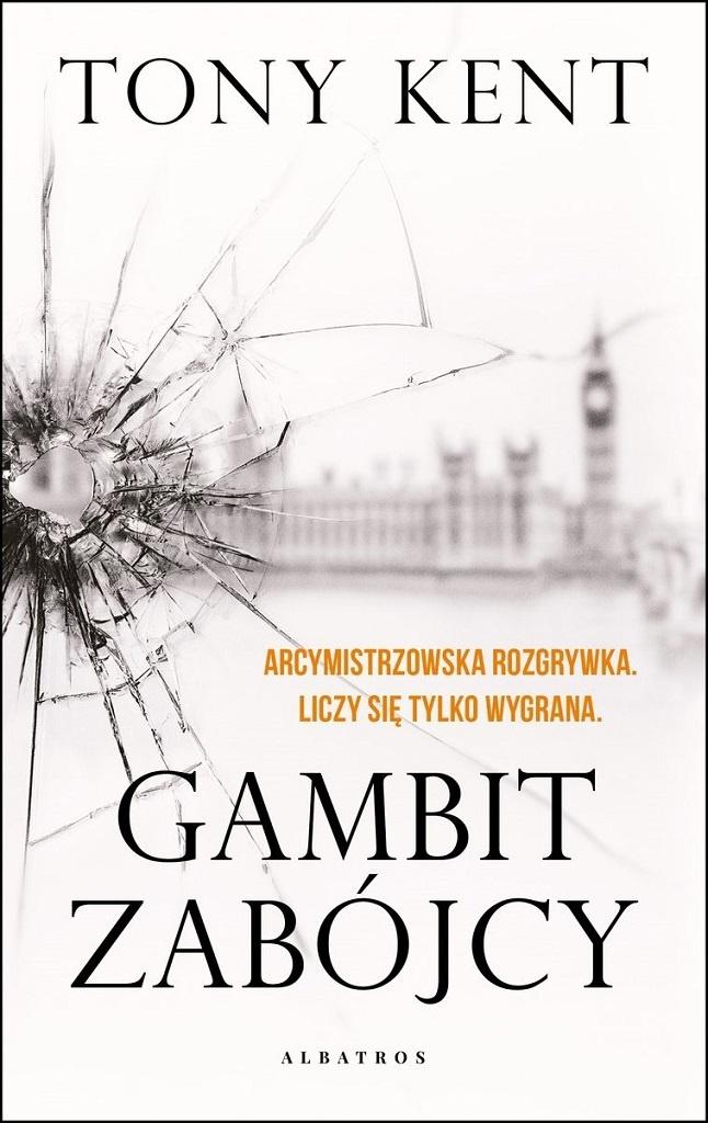 Tony Kent – Gambit zabójcy