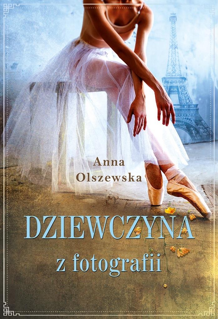 Anna Olszewska – Dziewczyna z fotografii
