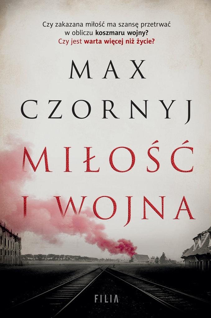 Max Czornyj – Miłość i wojna